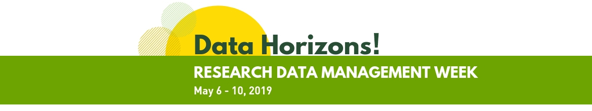 Research Data Management Week. May 6-10, 2019